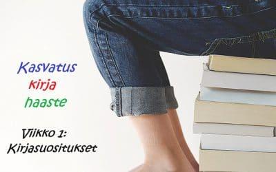Kasvatuskirjahaaste – viikko 1: Kirjasuositukset