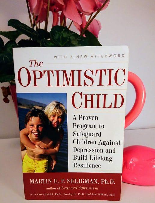 Martin Seligman The Optimistic Child kirja