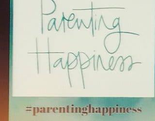 Parenting happiness – 5 ohjetta ja 6 asiantuntijan ajatusta