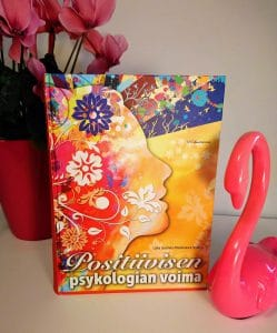 Lotta Uusitalo-Malmivaara Positiivisen Psykologian Voima kirja
