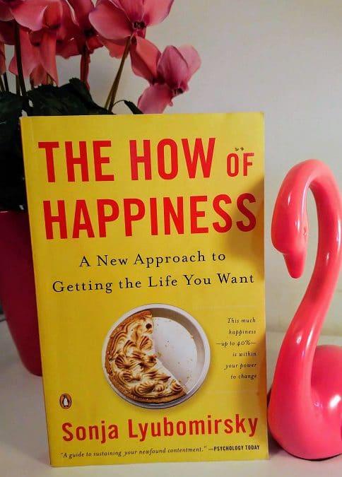 Sonja Lyubomirsky The How of Happiness kirja